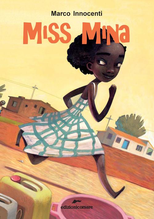 """""""Miss Mina""""."""