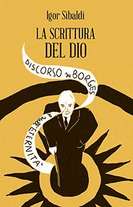 """""""La scrittura delDio""""."""