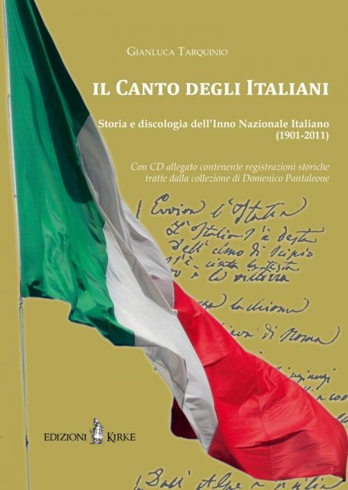 """""""Il Canto degli Italiani""""."""