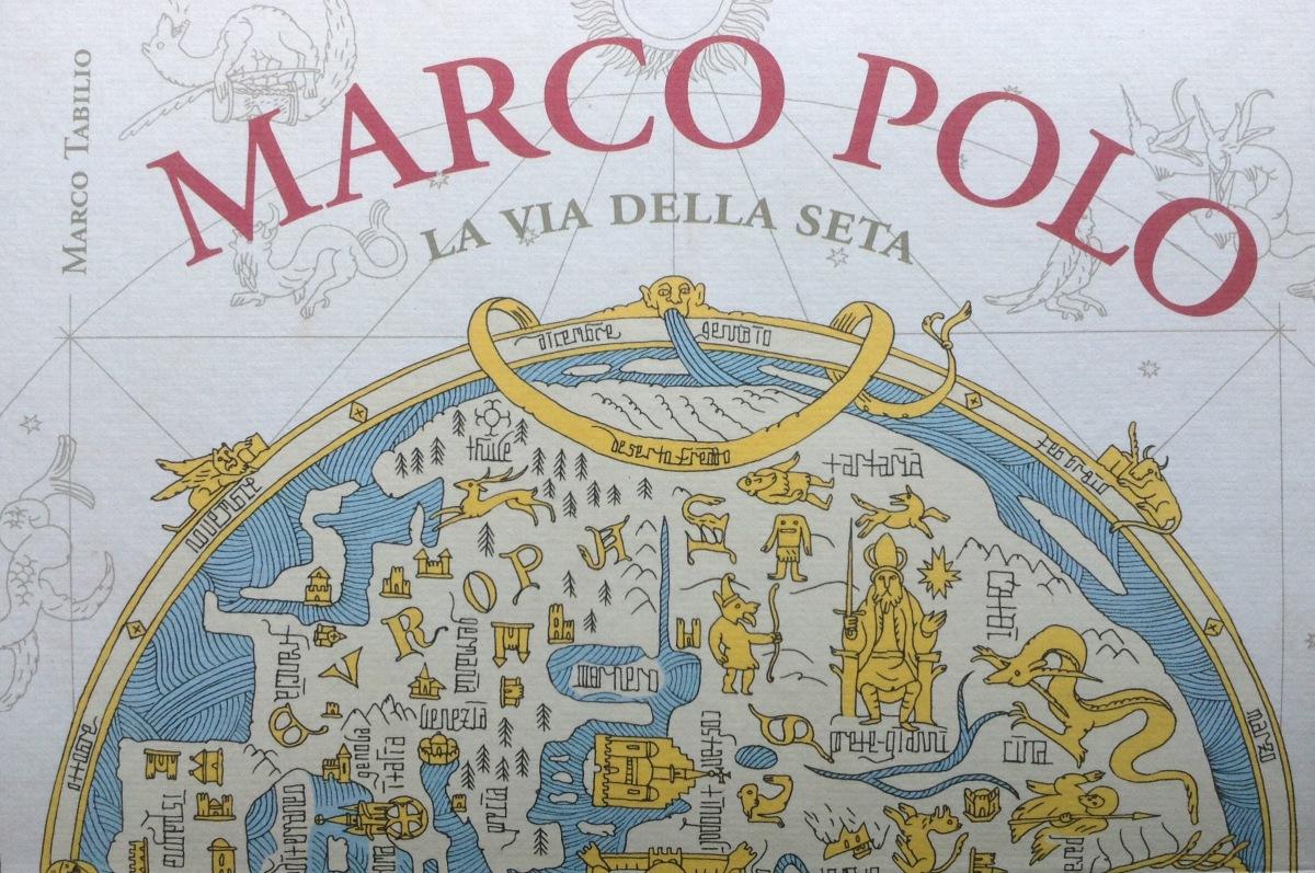 """""""Marco Polo. La Via dellaSeta""""."""