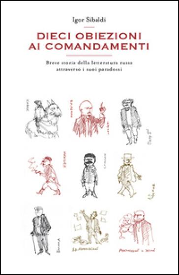 """Dieci obiezioni ai Comandamenti"""