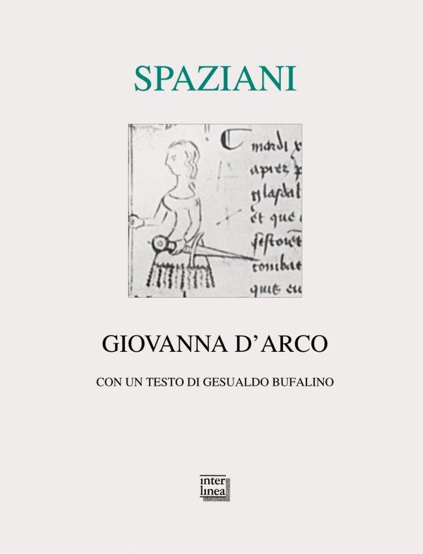 La Giovanna D'Arco di Maria LuisaSpaziani