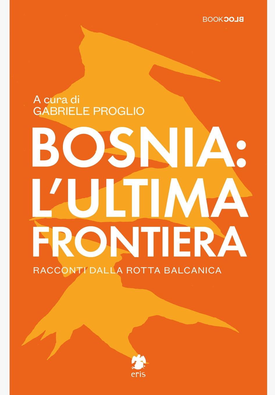 """Recensione: """"Bosnia: l'ultima frontiera"""""""